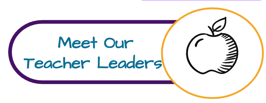 Click to Meet our Teacher Leaders