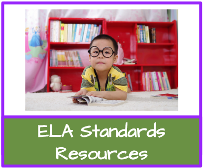 ELA Standards and Resources