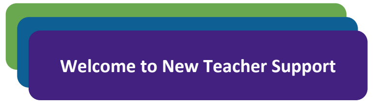 Welcome to new teacher support